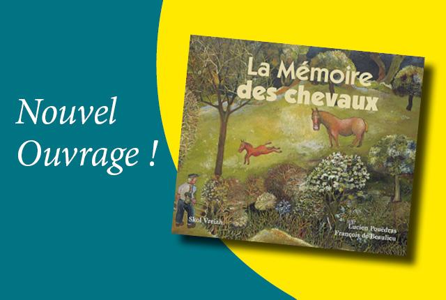 La Mémoire des Chevaux
